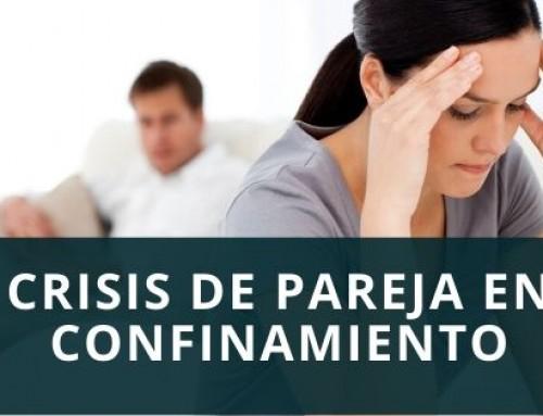 Crisis de pareja en época de confinamiento