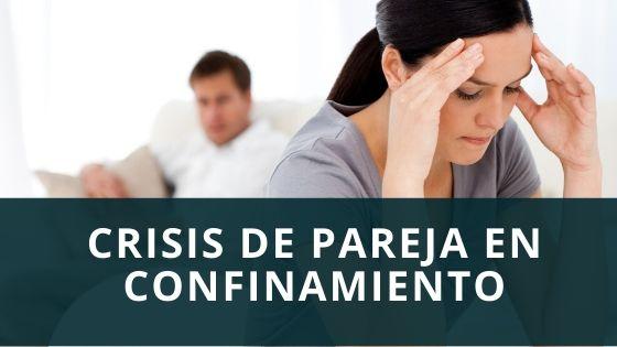 Crisis de pareja en confinamiento